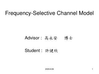 Frequency-Selective Channel Model