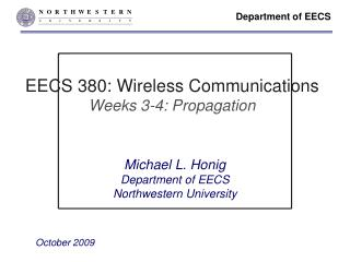 EECS 380: Wireless Communications Weeks 3-4: Propagation