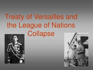 Treaty of Versailles and the League of Nations Collapse