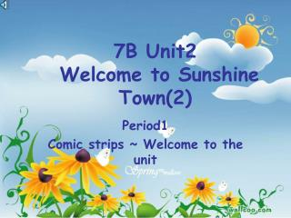 7B Unit2  Welcome to Sunshine Town(2)