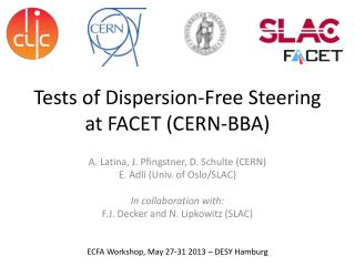 Tests of Dispersion-Free Steering at FACET (CERN-BBA)