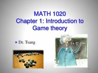 MATH 1020 Chapter 1:  Introduction to  Game theory