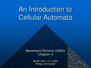 An Introduction to Cellular Automata