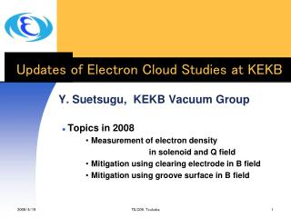 Updates of Electron Cloud Studies at KEKB