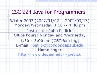 CSC 224 Java for Programmers