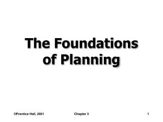 The Foundations  of Planning