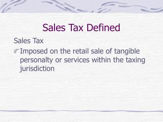 Sales Tax Defined
