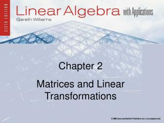 Chapter 2 Matrices and Linear Transformations