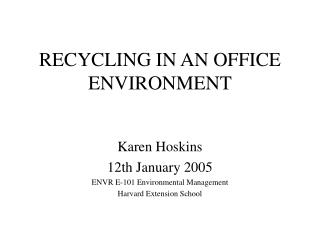 RECYCLING IN AN OFFICE ENVIRONMENT