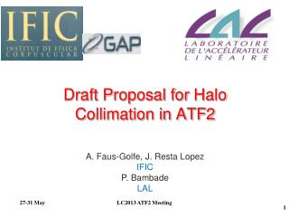 Draft Proposal for  Halo  Collimation in ATF2