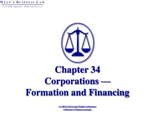 Chapter 34 Corporations —  Formation and Financing