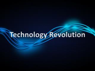 Technology Revolution