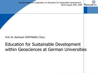 German-Japanese Cooperation on Education for Sustainable Development,  Berlin August 20th, 2008