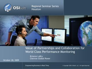Value of Partnerships and Collaboration for World Class Performance Monitoring
