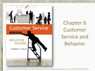 Chapter 6 Customer Service and Behavior