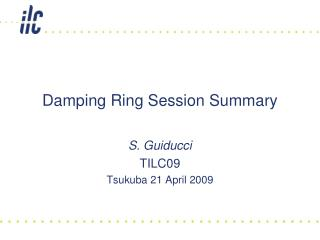 Damping Ring Session Summary