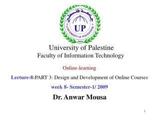Online-learning Lecture-8: PART 3: Design and Development of Online Courses