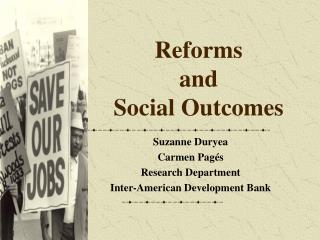 Reforms  and  Social Outcomes