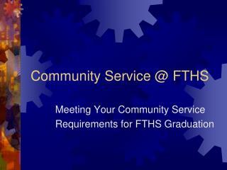 Community Service @ FTHS