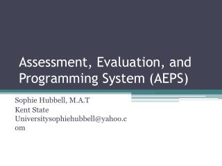 Assessment, Evaluation, and Programming System (AEPS)