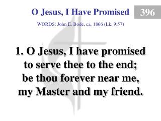 O Jesus, I Have Promised (1)