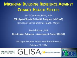Michigan Building Resilience Against Climate Health Effect s