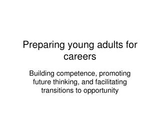 Preparing young adults for careers