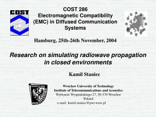 COST 286 Electromagnetic Compatibility (EMC) in Diffused Communication Systems