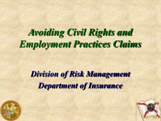 Avoiding Civil Rights and Employment Practices Claims