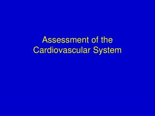 Assessment of the Cardiovascular System