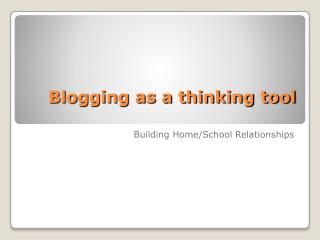 Blogging as a thinking tool