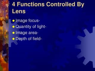 4 Functions Controlled By Lens