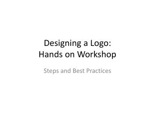 Designing a Logo: Hands on Workshop