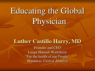 Luther Castillo Harry, MD