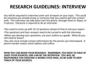 RESEARCH GUIDELINES: INTERVIEW