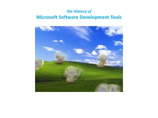 the History of Microsoft Software Development Tools