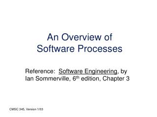 An Overview of Software Processes