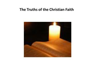 The Truths of the Christian Faith