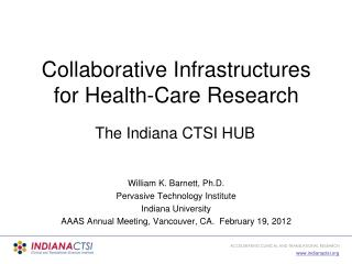 Collaborative Infrastructures for Health-Care Research