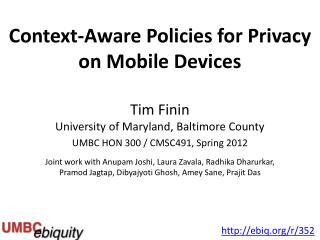 Context - Aware  Policies for Privacy on Mobile Devices