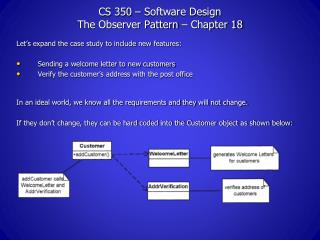CS 350 – Software Design The Observer Pattern – Chapter 18
