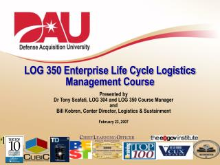 LOG 350 Enterprise Life Cycle Logistics Management Course