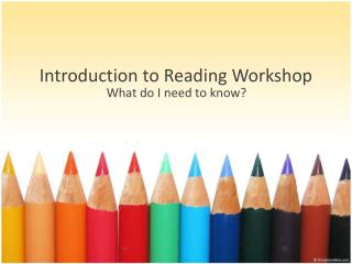 Introduction to Reading Workshop