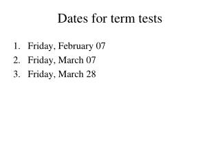 Dates for term tests
