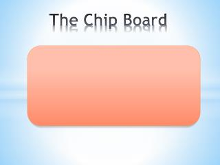 The Chip Board