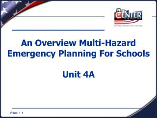 An Overview Multi-Hazard Emergency Planning For Schools Unit 4A