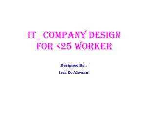 IT_ company Design For <25 worker