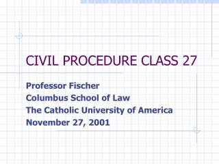 CIVIL PROCEDURE CLASS 27