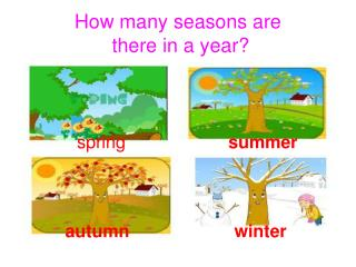 How many seasons are  there in a year?