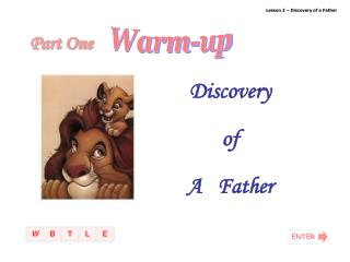 Lesson 2 – Discovery of a Father